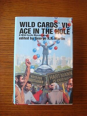George R.R. Martin - Ace in the Hole: Wild Cards VI - Bantam Hardcover BCE 1990