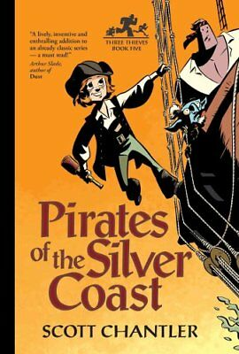 Pirates of the Silver Coast by Scott Chantler 9781894786546 (Paperback, 2014)