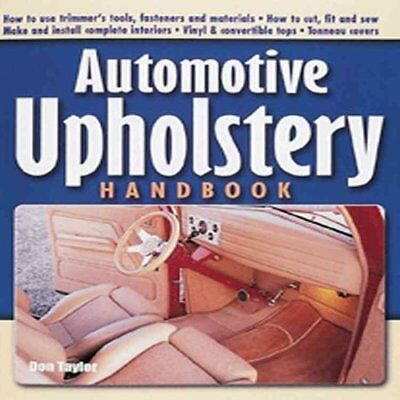 Automotive Upholstery Handbook by Don Taylor 9781931128001 (Paperback, 2001)