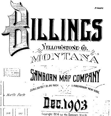 Billings, Montana~Sanborn Map© sheets made in 1896 with 16 maps on CD