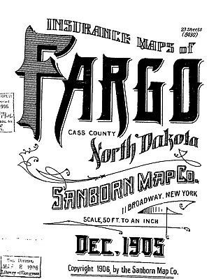Fargo, North Dakota~ Sanborn Map© sheets with 43 maps on a CD~made 1886 and 1905