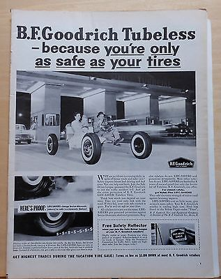 1956 magazine ad for Goodrich Tires - You're only as Safe as Your Tires