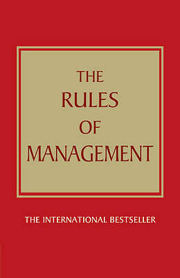 The Rules of Management:A definitive code for managerial success Richard Templar