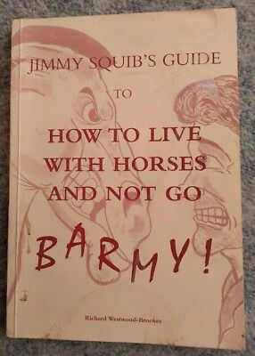 Book---How to live with horses and not go barmy