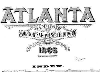 Atlanta, Georgia~ Sanborn Map©sheets made in 1895 with 34 maps