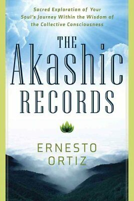 The Akashic Records Sacred Exploration of Your Soul's Journey w... 9781601633453