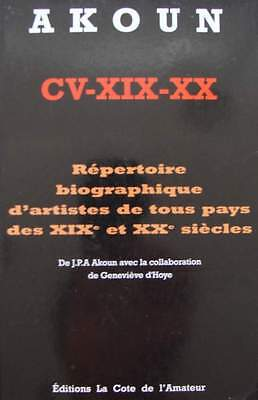 FRENCH BOOK : AKOUN - Biographical Directory of artists 19th and 20th century