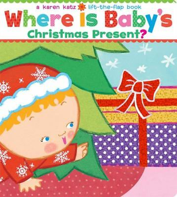 Where Is Baby's Christmas Present? (Lift-the-Flap)
