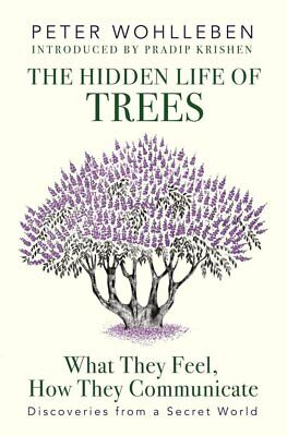 The Hidden Life of Trees by Wohlleben (New Hardcover Book)
