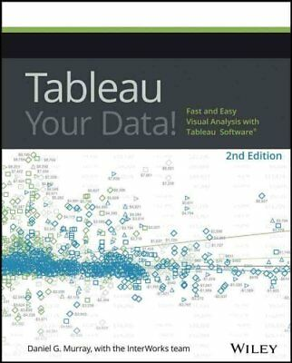 Tableau Your Data! Fast and Easy Visual Analysis with Tableau S... 9781119001195