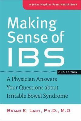 Making Sense of IBS A Physician Answers Your Questions about Ir... 9781421411156
