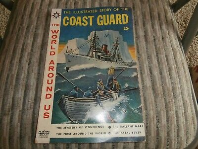 The World Around Us #12 - The Illustrated Story of the Coast Guard (Aug 1959,...