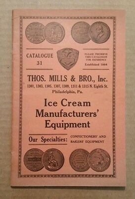 Ice Cream Manufacturers Equipment,Thos.Mills & Bro.Phila.Pa.,Catalog,1915