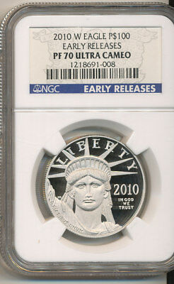 2010-W $100 Platinum Eagle NGC PF70 EARLY RELEASES Proof American Eagle PR70 1oz