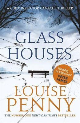 Glass Houses (Chief Inspector Gamache) by Louise Penny (New paperback Book)