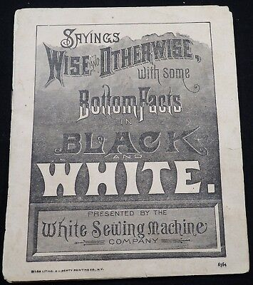 """White Sewing Machine Satirical Pamphlet """" Sayings Wise & Otherwise"""""""