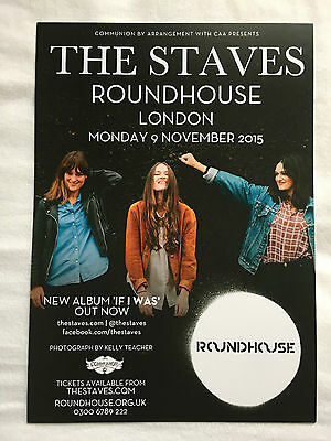 THE STAVES promo FLYER live 2015 london roundhouse camden if i was tour concert