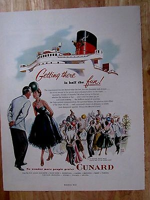 Vintage 50s Cunard Cruis  Getting there is half the Fun, Print Ad  10 x 13 in