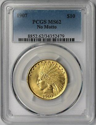 1907 $10 PCGS MS 62 (No Motto) Indian Head Gold Eagle