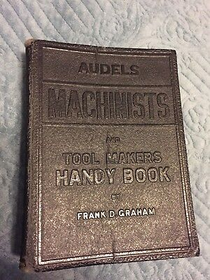 Audels Machinists & Tool Makers Handy Book 1941/1942