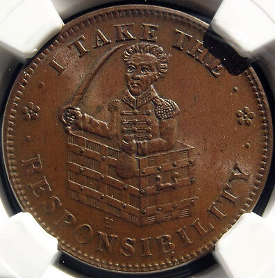 1833 Hard Times Token - I Take the Responsibility - MS63 NGC - Political (HT70)