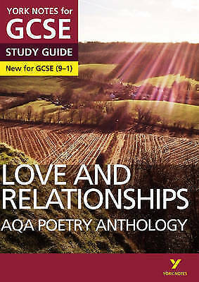 AQA Poetry Anthology - Love and Relationships: York Notes for GCSE (9-1) by Pea…