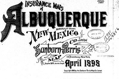 Albuquerque, New Mexico~Sanborn Map© sheets~ 1898 with 13 maps on CD