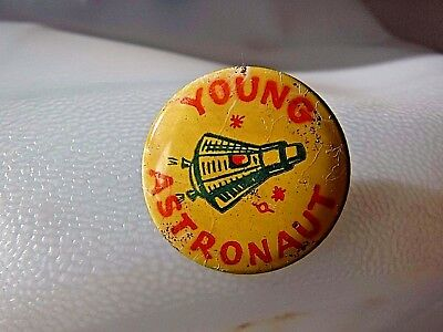 "VINTAGE  ""YOUNG ASTRONAUT"" Metal Pin Back Button 1"" Across"