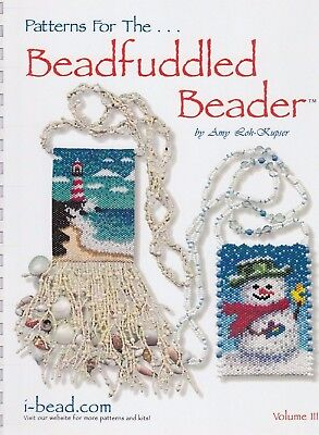 Patterns for the Beadfuddled Beader 3 - beading pattern book by Amy Loh-Kupser
