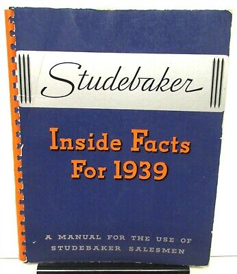 1939 Studebaker Dealer Inside Facts Salesmen Guide Manual Features Technology