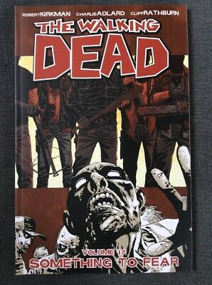 The Walking Dead Graphic Novel Volume 17 'something To Fear'