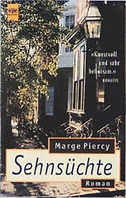 Marge Piercy ~ Sehnsüchte 9783453130616