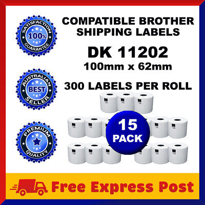 15 Rolls DK11202 Compatible Brother DK 11202 White Shipping Labels 62mm x 100mm