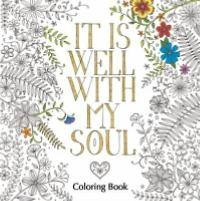 It Is Well with My Soul Adult Coloring Book (Coloring Faith)