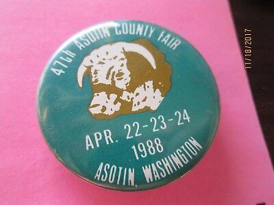 Vintage Button Pin 47TH ASOTIN COUNTY FAIR  Washington 1988 Bull Cow 1 3/4""