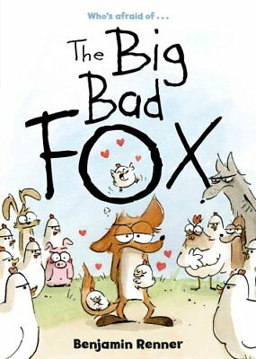 The Big Bad Fox by Benjamin Renner (Paperback, 2017)