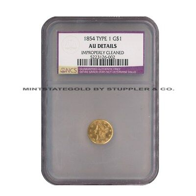 1854 $1 Gold Liberty Head NCS Improperly Cleaned AU Details Type 1 Coin - 6002