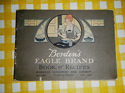 Vintage BORDEN'S EAGLE BRAND BOOK OF RECIPES, Illustrated