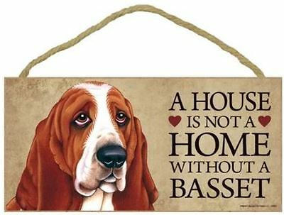 "House is Not a Home without a Basset Hound Sign Plaque Dog 10"" x 5"" Gift"
