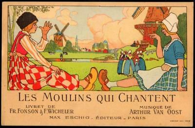 France Opera Advertising PPC 1912 - Les Moulins Qui Chantent - Mills of My Heart