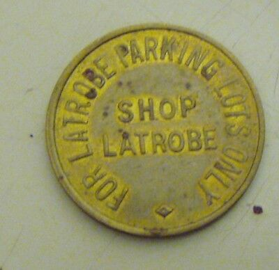 "Vintage Brass Parking Token ""shop Latrobe"" Latrobe, Pa."