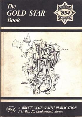 Bsa The Gold Star Book,350 & 500 Full Workshop Manual & Illustrated Parts List