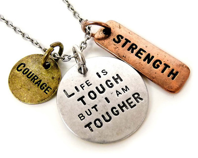 Life is Tough But I Am Tougher Three Tone Antique Stamped Pendant Charm Necklace