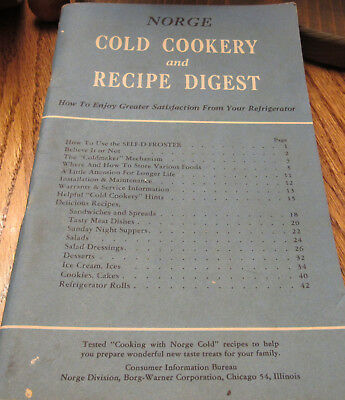 Vintage Self-D-Froster NORGE REFRIGERATOR MANUAL COOK BOOK CHICAGO ILL