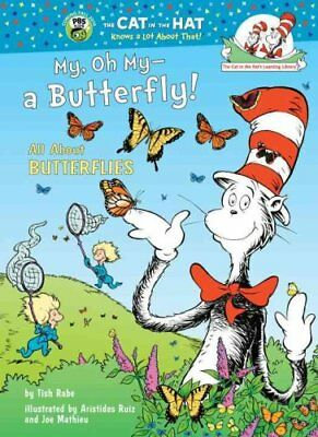 My, Oh My--A Butterfly! All about Butterflies by Tish Rabe 9780375828829