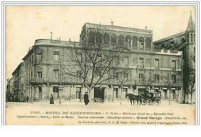 30.NIMES.HOTEL DU LUXEMBOURG.1er ORDRE.MEILLEURE SITUATION.SPLENDID HALL......