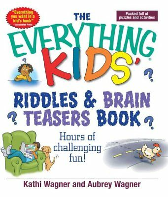 The Everything Kids Riddles & Brain Teasers Book Hours of Chall... 9781593370367