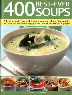 400 Best-Ever Soup A Fabulous Collection of Delicious Soups fro... 9781780194363