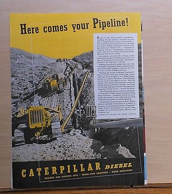 1941 magazine ad for Caterpillar - Diesel Tractors at work on oil pipeline
