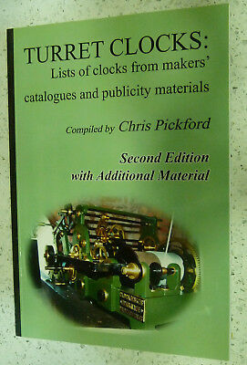 TURRET CLOCKS BOOK List from makers'  catalogues PICKFORD 1995 Second Edition